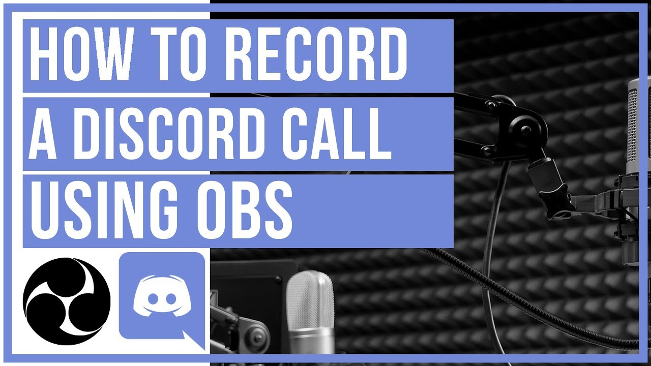 🔴 How To Record A Discord Call Using OBS - For FREE
