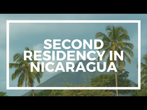 How to get a second residency visa in Nicaragua