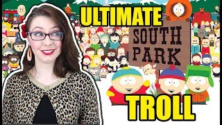 South Park Creators' Ultimate Troll
