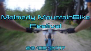Malmedy MountainBike Festival (28/05/2017)