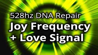 BINAURAL BEATS ♡ 528 hz ♡ JOY Frequency / Love Signal ♡ DNA Repair