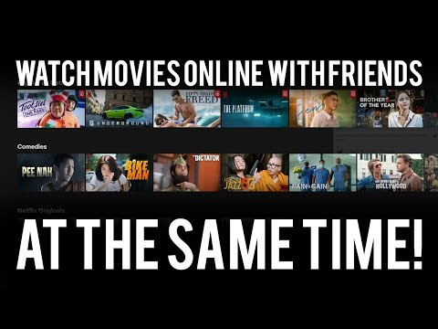 How To Watch Movies With Friends Online! (Netflix Party Tutorial)