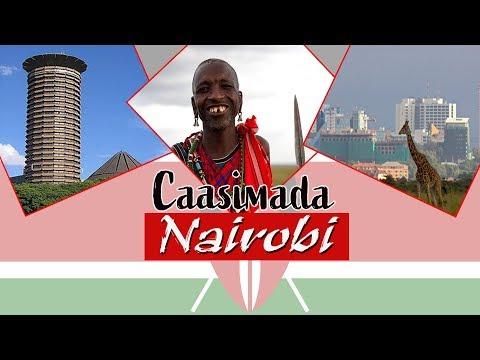Barnaamijka Caasimadaha: Caasimada Kenya Ee Nairobi Iyo Nolosha ka jirta