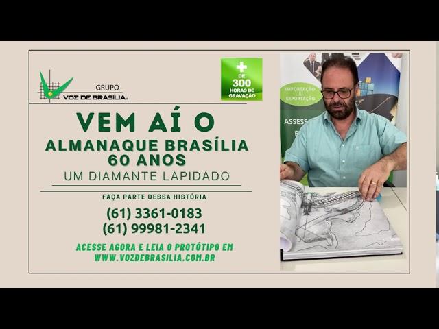 Almanaque Brasília 60 Anos. Um Diamante Lapidado