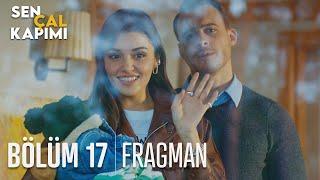 Sen Çal Kapımı 17. Bölüm Fragmanı
