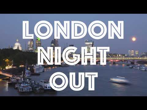 Pre-nup video: A Night Out in London