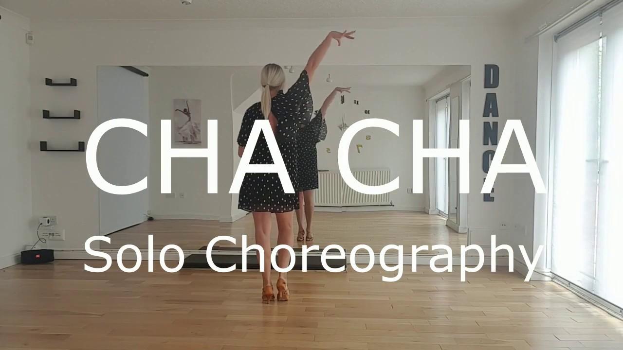 CHA CHA Solo Dance Choreography Ballroom&Latin Dance Lesoon