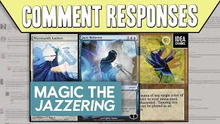 Comment Responses: How is Magic the Gathering Like Jazz?