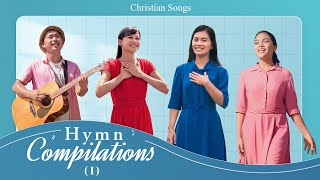 English Christian Songs - Hymn Compilations (I) | Praise Songs