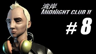 """Midnight Club II Walkthrough Part 8: Blog """"Midnight Club 2"""" PC Gameplay (HD)"""
