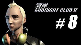Midnight Club II Walkthrough Part 8: Blog