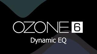cmo usar izotope ozone 6 parte 7 dynamic eq eq comp