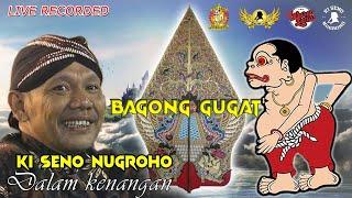 #LiveStreaming Ulang KI SENO NUGROHO - BAGONG GUGAT
