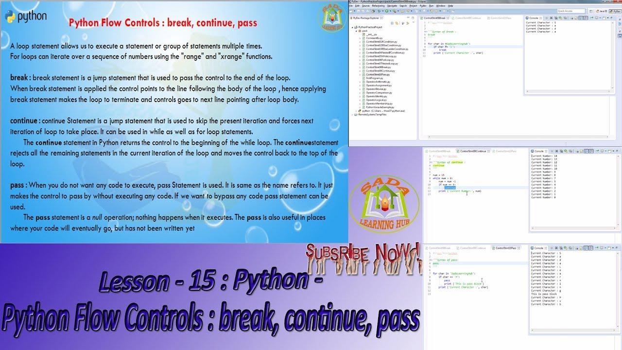 Lesson - 15 : Python3 - Python Flow Controls : break, continue, pass
