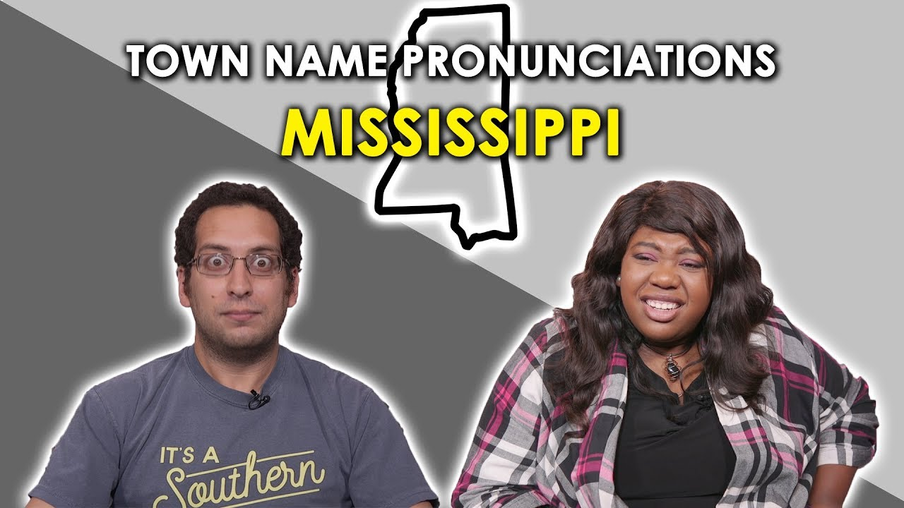 We try To Pronounce Mississippi Town Names