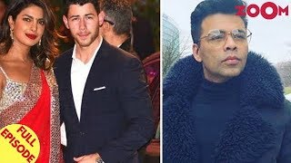 Priyanka and Nick to GET MARRIED in December? Why Karan Johar is AVOIDING to talk on #MeToo? & more
