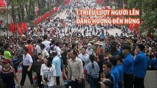 1 triệu lượt người lên dâng hương Đền Hùng trong ngày giỗ tổ