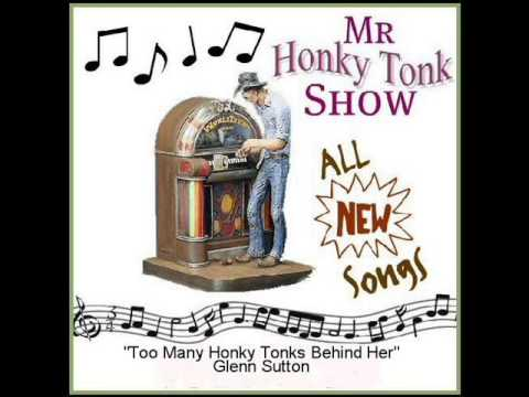 Too Many Honky Tonks Behind Her Glenn Sutton