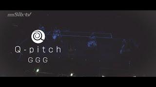 Q-pitch 『GGG』 MUSIC VIDEO(LIVE ver.)