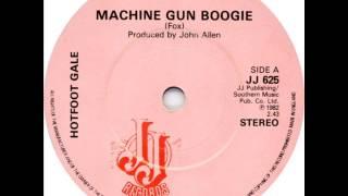 Hotfoot Gale - Machine Gun Boogie