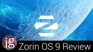 Zorin OS 9 Review - Linux Distro Reviews