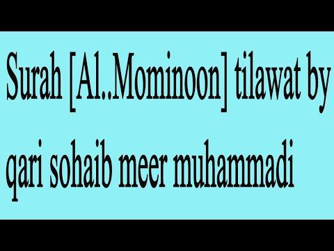 surah-[al..mominoon]-tilawat-by-qari-sohaib-meer-muhammadi