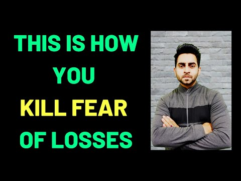 WATCH HOW TO KILL FEAR OF LOSSES IN INTRADAY TRADING  II Super Trader LAkshya II