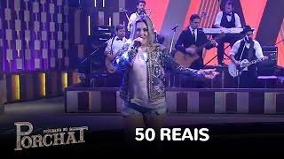 "Naiara Azevedo canta ""50 reais"""