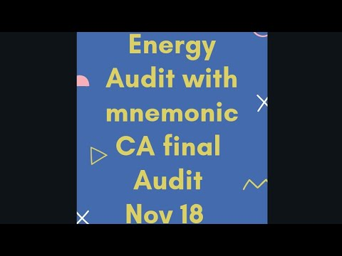 Energy audit CA final audit Nov 18 with mnemonic!