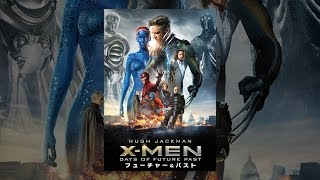 X-Men: フューチャー&パスト (吹替版) thumbnail