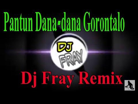 Dana-dana Gorontalo Remix