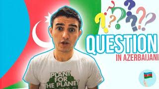 Learn Azerbaijani - Questions