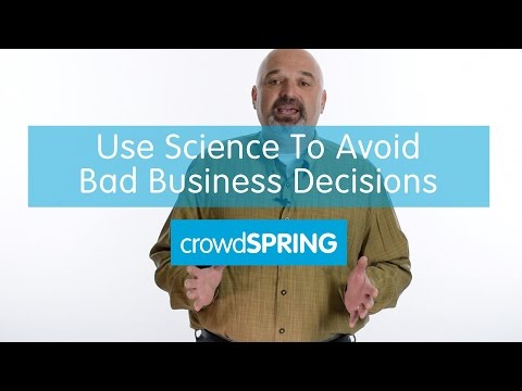 Use Science To Avoid Bad Business Decisions