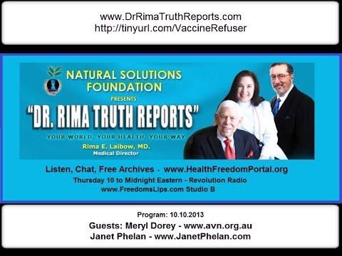 Dr Rima Truth Reports: Meryl Dorey and Janet Phelan