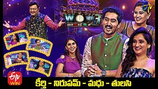 Wow 3 | Keerthi,Nirupam,Madhu,Tulasi (Serial Actors) | 23rd February 2021 | Full Episode | ETV