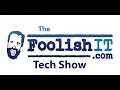 Foolish Tech Show 1702-20 (CyptoPrevent v8 Client Manual)