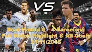 Real Madrid vs Barcelona (0 - 4) Full Match Highlights | Real  vs Barca All Goals 21/11/2015