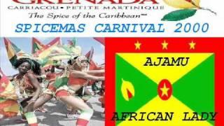 AJAMU - AFRICAN LADY - GRENADA SOCA 2000