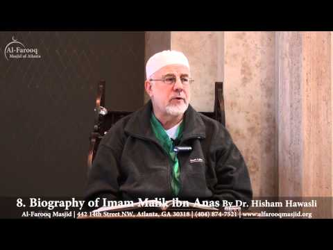 8. Biography of Imam Malik ibn Anas (Part 1 of 6)