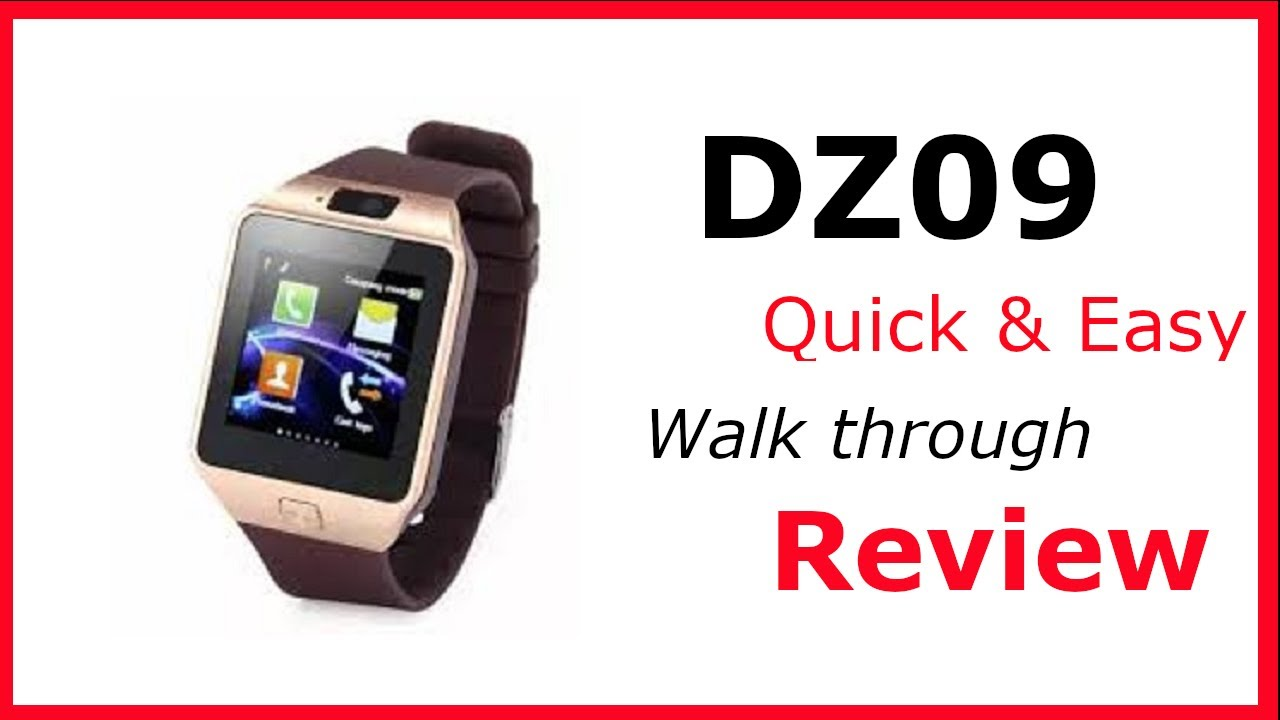 Dz09 Smartwatch How Too Use Quick Review Setup Android Bluetooth Sim Micro Sd