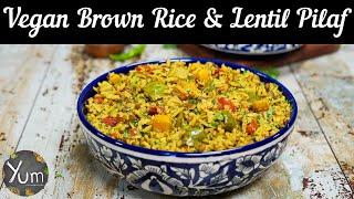 Vegan Brown Rice \u0026 Lentil Pilaf