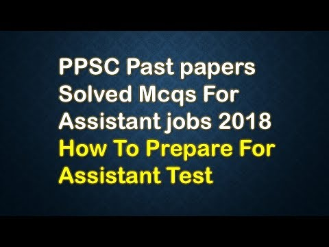 PPSC Past papers Solved Mcqs For Assistant jobs 2018 | How To