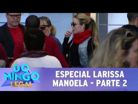 Domingo Legal (23/07/17) - Especial Larissa Manoela - Parte 2