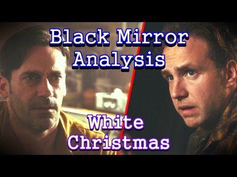 Black Mirror Analysis: White Christmas