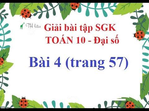 [Giải bài tập SGK-Toán 10-Đại số] – Bài 4 (trang 57).
