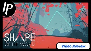 Shape of the World Review (PS4/Switch)
