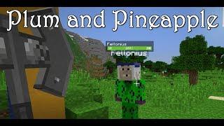 Plum and Pineapple (Modded Minecraft Survival Server) Thaumcraft 4