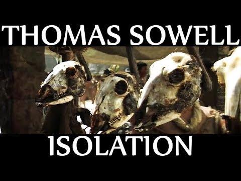 Thomas Sowell | Isolation