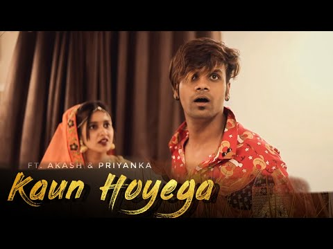 Kaun Hoyega | Emotional Love Story | As Creation | Akash & Priyanka