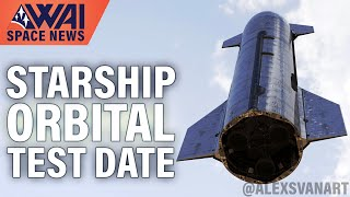 SpaceX Starship Orbital Launch Date Revealed? Hypersonic Starship Test Flight Possible!